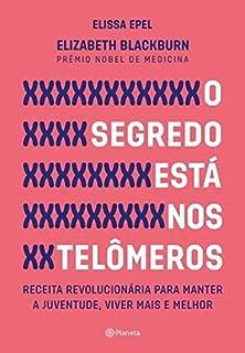 O Segredo Está nos Telômeros (Em Portuguese do Brasil)