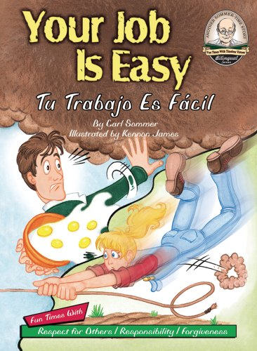 Your Job Is Easy / Tu Trabajo Es Facil (Another Sommer-time Story Bilingual) por Carl Sommer