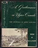Front cover for the book A Gentlewoman in Upper Canada: The Journals of Anne Langton by Anne Langton
