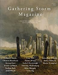 Gathering Storm Magazine, Volume 1, Issue 2: Collected Tales of the Dark, the Light, and Everything in Between