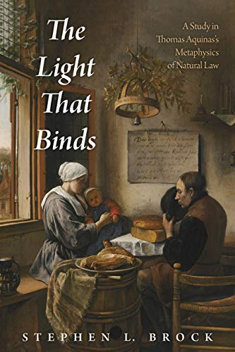 The Light That Binds: A Study in Thomas Aquinas's