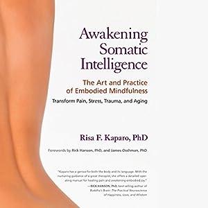 Awakening Somatic Intelligence Audiobook