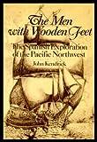 The Men with Wooden Feet, John Kendrick, 0920053858