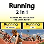 Running: Beginners and Intermediate Tips About Running | Jason Smith