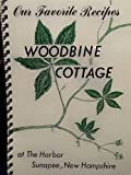 img - for Woodbine Cottage : Our Favorite Recipes book / textbook / text book