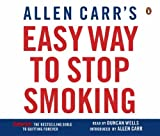 Allen Carr's Easy Way to Stop Smoking by Carr. Allen ( 2006 ) Audio CD