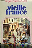 img - for Vieille France book / textbook / text book