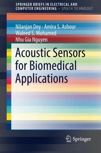 Acoustic Sensors for Biomedical Applications (SpringerBriefs in Speech Technology) by Springer
