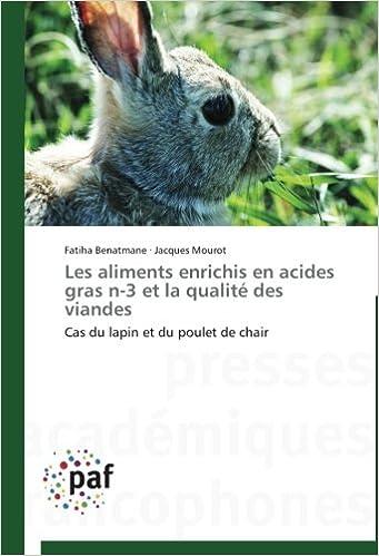 En ligne téléchargement gratuit Les aliments enrichis en acides gras n-3 et la qualité des viandes: Cas du lapin et du poulet de chair pdf, epub ebook