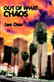 img - for OUT OF WHAT CHAOS book / textbook / text book