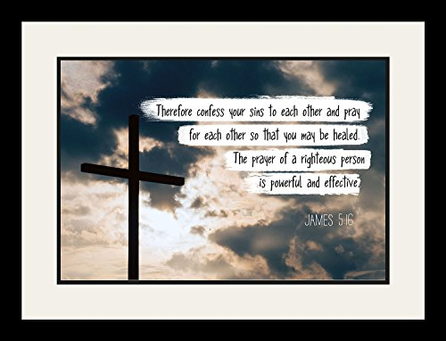 James 5:16 Therefore confess your sins - Christian Poster, Print, Picture or Framed Wall Art Decor - Bible Verse Collection - Religious Gift For Holidays Christmas Baptism (19x25 Framed)
