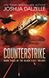 Counterstrike: Black Fleet Trilogy, Book 3 (Volume 3)