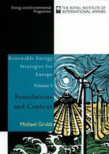 Renewable Energy Strategies for Europe: Foundations and Context (Energy & Environmental Programme)