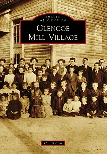 Glencoe Mill Village (Images of America) (English Edition)