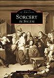 Sorcery in Salem, John Hardy Wright and Schier, 0738500844