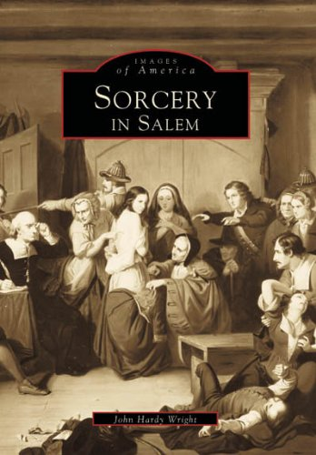 Halloween In Colonial America (Sorcery in Salem (Images of America:)