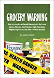 img - for Grocery Warning System book / textbook / text book