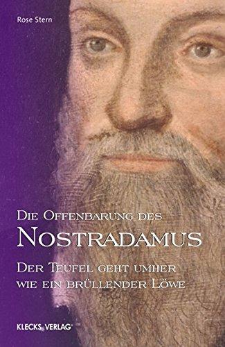 Die Offenbarung des Nostradamus – Band 4: Der Teufel geht umher wie ein brüllender Löwe