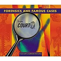 Forensics and Famous Cases from Court TV