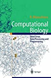 Computational Biology —: Unix/Linux, Data Processing and Programming