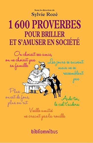 Amazon Com 1600 Proverbes Pour Briller Et S Amuser En