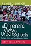 img - for A Different View of Urban Schools: Civil Rights, Critical Race Theory, and Unexplored Realities (Counterpoints) by Kitty Kelly Epstein (2012-01-27) book / textbook / text book