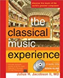 The Classical Music Experience, Julius Jacobson, 1402203187