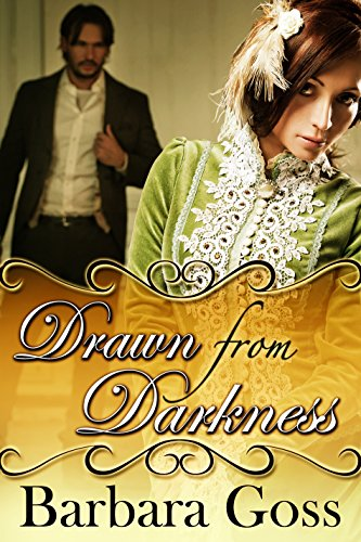 Book: Drawn From Darkness (Hearts of Hays Book 4) by Barbara Goss