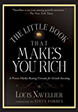 The Little Book That Makes You Rich: A Proven Market-Beating Formula for Growth Investing (Little Books. Big Profits 15)