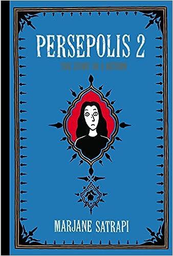 Persepolis 2 The Story Of A Return Pantheon Graphic Library Satrapi Marjane 9780375714665 Amazon Com Books