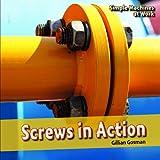 Screws in Action, Gillian Gosman, 1448813050
