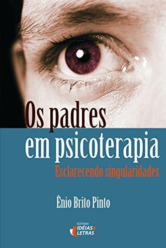 Os Padres em Psicoterapia: Esclarecendo Singularidades