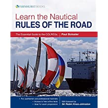 Learn the Nautical Rules of the Road: The Essential Guide to the COLREGs (Lifeboats)