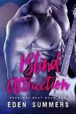 Blind Attraction: Volume 1