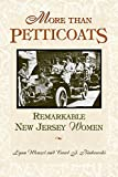 img - for More than Petticoats: Remarkable New Jersey Women (More than Petticoats Series) book / textbook / text book