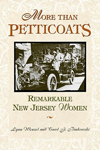 More than Petticoats: Remarkable New Jersey Women (More than Petticoats Series) ()