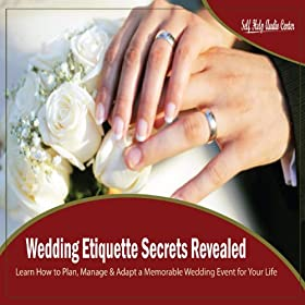 Wedding Gift Etiquette Timing : Wedding Etiquette Secrets Revealed - Chapter 5