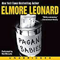 Pagan Babies Audiobook by Elmore Leonard Narrated by Ron McLarty