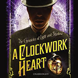 A Clockwork Heart Audiobook