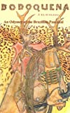 img - for Bodoquena An Odyssey of the Brazilian Pantanal book / textbook / text book