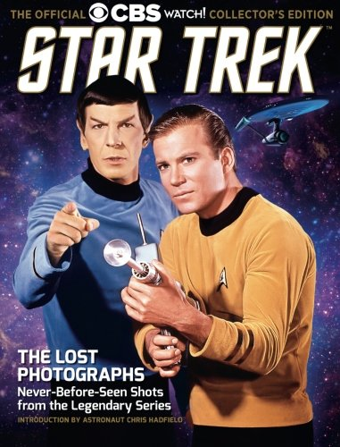 Star Trek The Lost Photographs: Never-Before-Seen Shots From The Legendary Series pdf