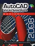 AutoCAD and Its Applications BASICS 2008, Shumaker, Terence M. and Madsen, David A., 159070830X