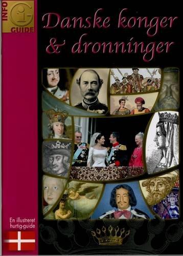 Danske Konger Og Dronninger (Info Guides) (Danish Edition)