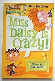 Miss Daisey Is Crazy (978-0-06-050700-8) av…