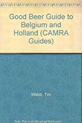 Good Beer Guide to Belgium and Holland (CAMRA Guides)