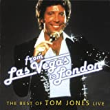 From Las Vegas to London - The Best of Tom Jones Live
