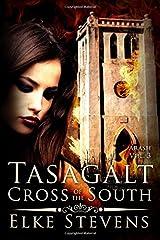 Arash 3 Tasagalt - Cross of the South (Volume 3) Paperback