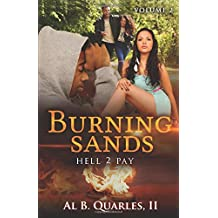 "Burning Sands: ""HELL 2 PAY"" Volume 2"