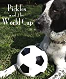 Pickles and the World Cup