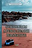 img - for Suicide from a Public Health Perspective (Health and Human Development) book / textbook / text book